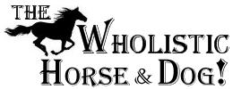 The Wholistic Horse & Dog